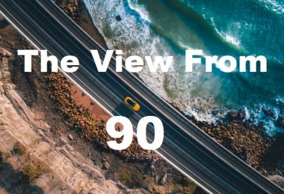 The View From 90: March