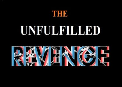 The Unfulfilled Revenge